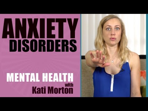 What are Anxiety Disorders and what do I do? - Mental Health Videos with Kati Morton