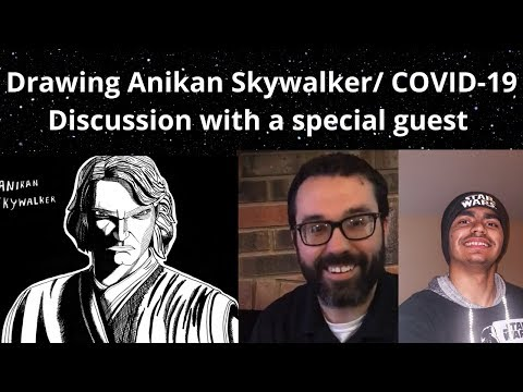 DRAWING ANAKIN SKYWALKER/ COVID-19 DISCUSSION WITH A SPECIAL GUEST!  Harlan Christian school