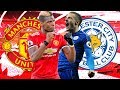 Manchester United 2-1 Leicester City Full Match Reaction