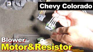 2006 Chevy Colorado Blower Motor & Resistor