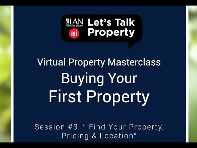 Virtual Property Masterclass  Session #3  Find your Property, Pricing & Location