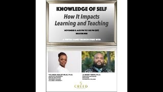 Knowledge of Self: How It Impacts Teaching and Learning