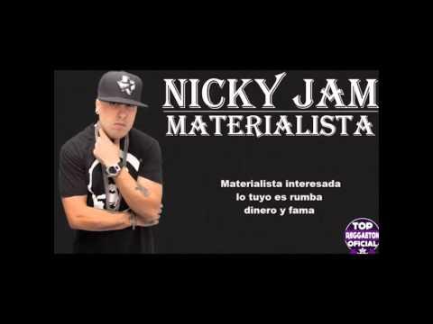 Materialista - Nicky Jam  Ft. Silvestre Dangond Vide Oficial Letra