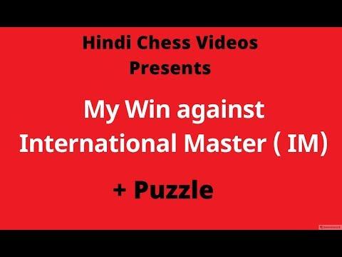 My Win against IM International Master