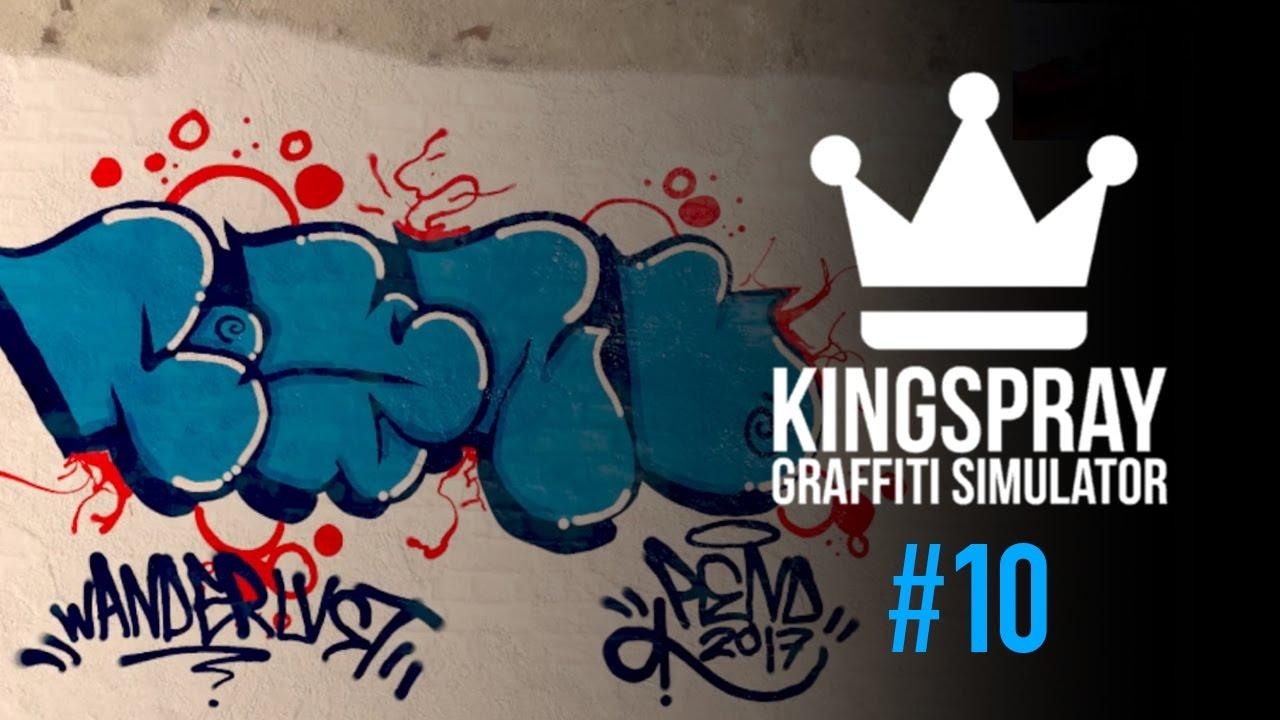 kingspray graffiti simulator ep10
