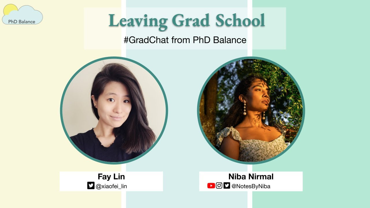 Leaving Grad School ~ w/ Niba Nirmal