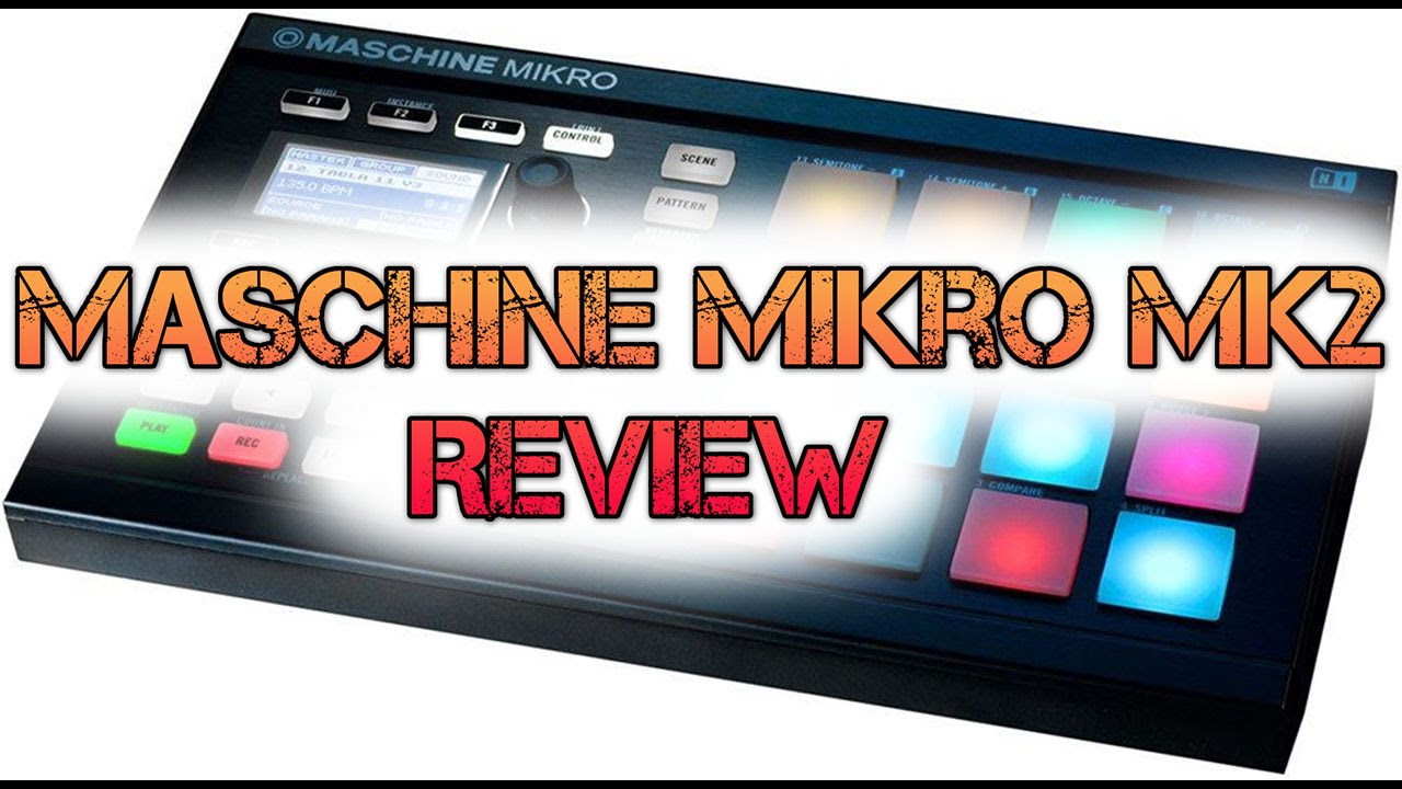 native instruments maschine mikro mk2 review youtube. Black Bedroom Furniture Sets. Home Design Ideas