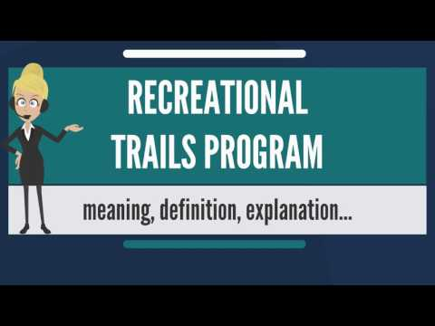 what-is-recreational-trails-program?-what-does-recreational-trails-program-mean?