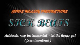 rap instrumental - let the horns go. free download.