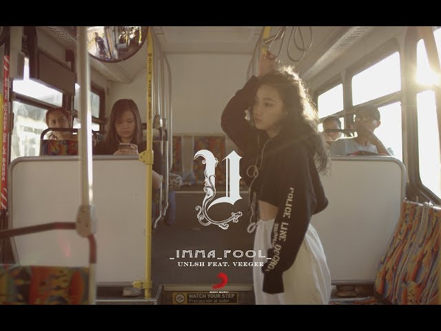 UNLSH Feat. Veegee《Imma Fool》Official Music Video