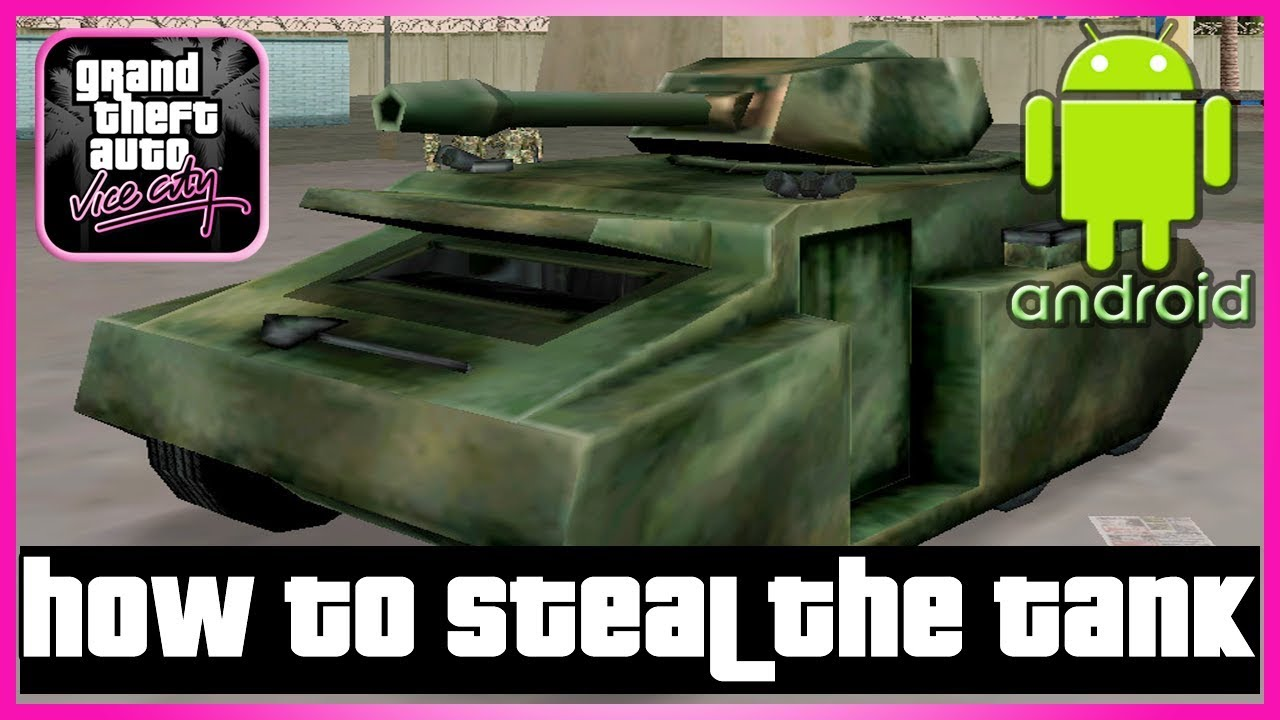 How To Get Tank In Gta Vice City Android