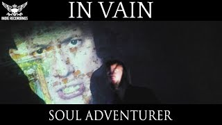 In Vain - Soul Adventurer (Official Music Video)