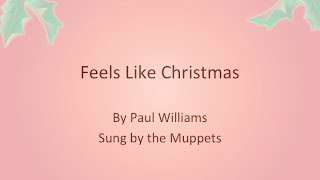 Muppets Feels Like Christmas With Lyrics