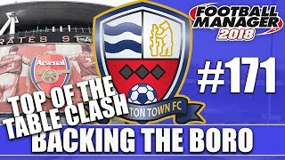 Backing the Boro FM18 | NUNEATON | Part 171 | TOP OF THE TABLE CLASH | Football Manager 2018
