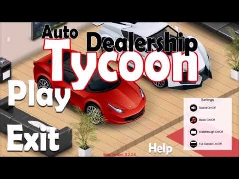 DGA Plays: Auto Dealership Tycoon (Ep. 1 - Gameplay / Let's Play)