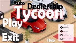 DGA Plays: Auto Dealership Tycoon (Ep. 1 - Gameplay / Let