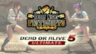 Friday Night Fisticuffs - Dead or Alive 5 Ultimate