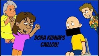 Dora Kidnaps Caillou/Grounded