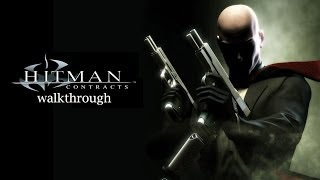 [PC] Hitman: Contracts (2004) Walkthrough