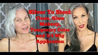 Silver to Steel: Clean, Glam Makeup, Temporary Color and 3/4 Wig Application Mp3