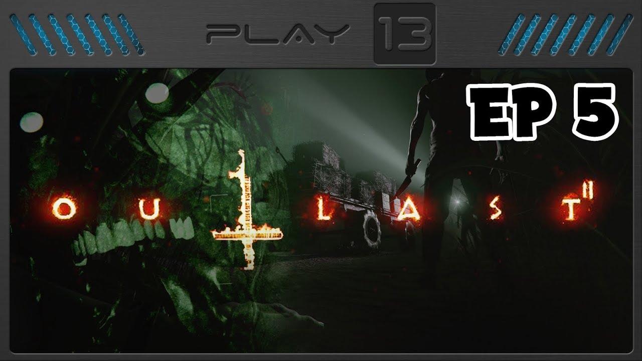Outlast 2 EP 5 - Pica-Pau Nóia - Play 13