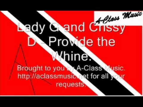 Lady G and Crissy D - Provide the Whine