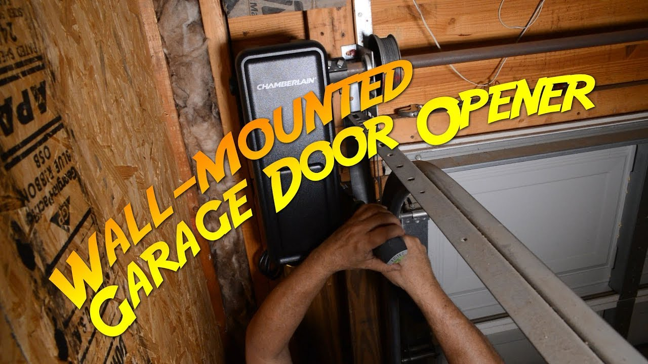 Installing A Wall Mount Garage Door Opener Youtube