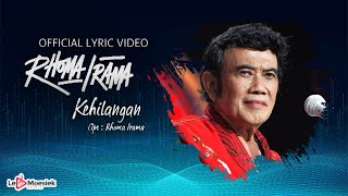 Rhoma Irama - Kehilangan (Official Lyric Video)