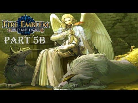 Fire Emblem Radiant Dawn Playthrough: Part 5B - Father of Sothe's Children