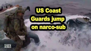 US Coast Guards jump on narco-sub, seize cocaine worth $262mn