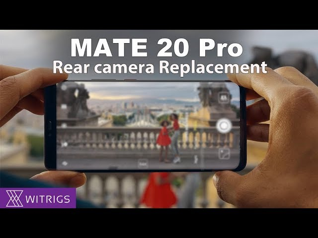Huawei Mate 20 Pro - Rear Camera Replacement
