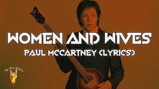 Paul McCartney - Women and Wives (Lyrics)   The Rock Rotation