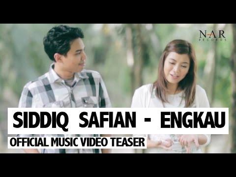 Siddiq Safian - Engkau (Official Music Video Teaser)