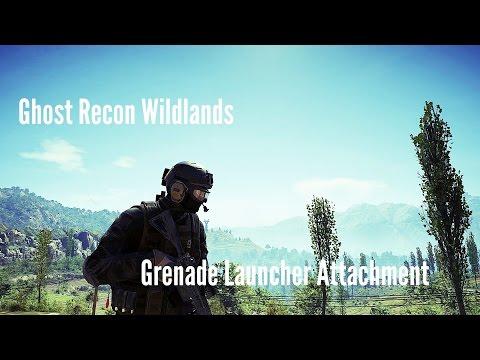 Ghost Recon Wildlands   Grenade Launcher Attachment