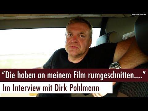 """""""Die haben an meinem Film rumgeschnitten..."""" - Im Interview mit Dirk Pohlmann"""