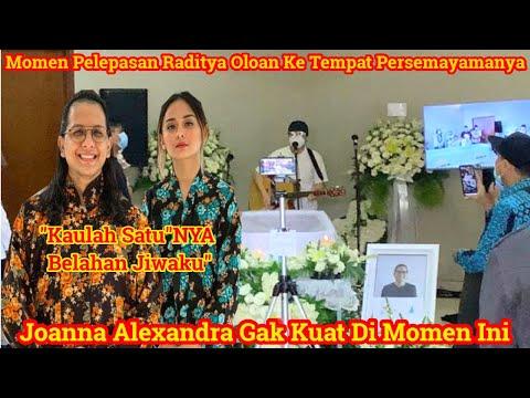 Prosesi Pemakaman Raditya Oloan Di Lakukan Hari Ini, Joanna Gak Kuat Melepas Sang Suami