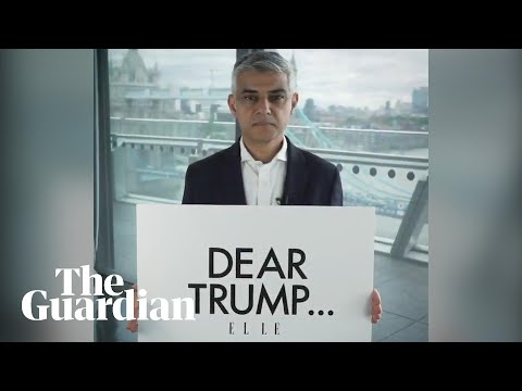 Sadiq Khan to Trump: you stand for the opposite of London&39;s values