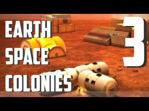 Earth Space Colonies - EP 3 - The Golden Age