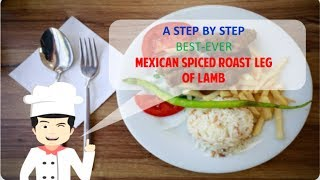 TASTY MEXICAN SPICED ROAST LEG OF LAMB