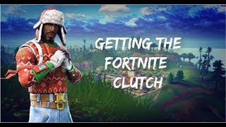 Getting the FORTNITE clutch