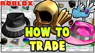 How to Trade oฑ Roblox! Beginners Guide (Roblox Trading 2020)