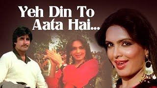 Yeh Din To Aata Hai - Amitabh Bachchan - Sexy Parveen Babi - Mahaan - Bollywood Superhit Song