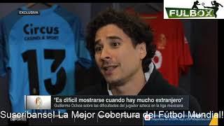 Legion Extranjera Guillermo ochoa en entrevista para ESPN deportes Se va de Belgica