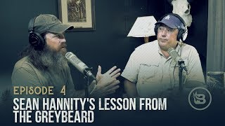 Sean Hannity's Lesson from the Greybeard | Ep 4