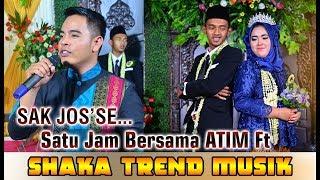 Satu Jam Bersama Atim Ft Shaka Trend Musik