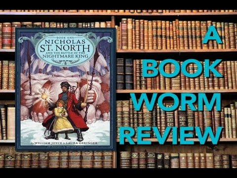 Nicholas St. North and the Battle of the Nightmare King: A BOOKWORM REVIEW
