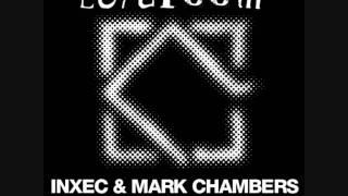 Inxec & Mark Chambers - O