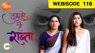 Tujhse Hai Raabta - Episode 116 - Feb 1, 2019 | Webisode | Watch Full Episode on ZEE5