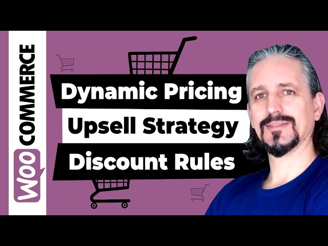 WooCommerce Dynamic Pricing and Discount Rules for Upselling Technique
