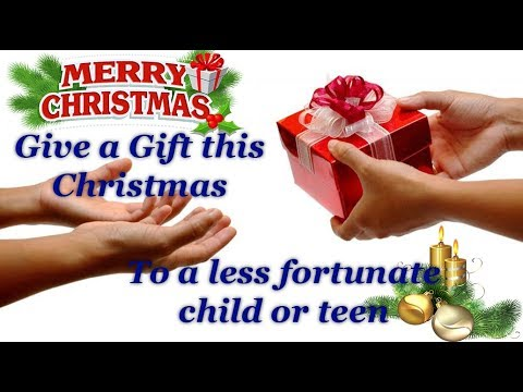 Give A Gift This Christmas (Kids Less Fortunate)